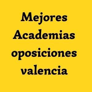 Mejores-Academias-oposiciones-valencia